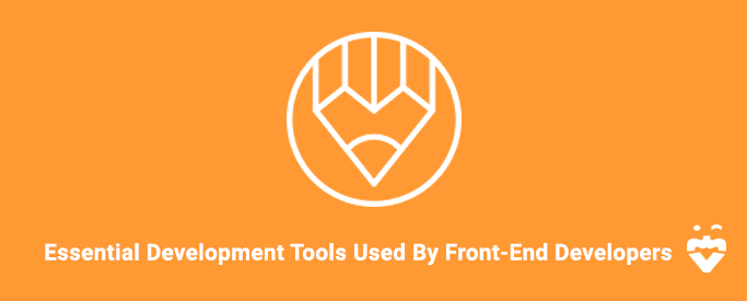 Essential Frontend Development Tools Used By Developers